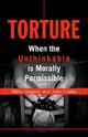 Torture: When the Unthin