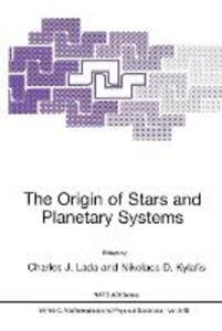 The Origin of Stars and Planetary Systems - cover