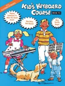 Kid's Keyboard Course Book 2 - cover