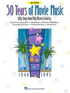 50 Years of Movie Music: Alto Sax - Hal Leonard Publishing Corporation - cover