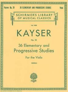 Kayser: 36 Elementary And Progressive Studies (Viola) - cover