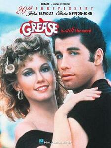 Grease is Still the Word Vocal Selections: Piano/Vocal - Hal Leonard Publishing Corporation - cover