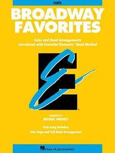 Essential Elements Broadway Favorites: Flute - Hal Leonard Publishing Corporation - cover