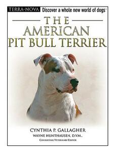 The American Pit Bull Terrier - Cynthia P Gallagher - cover