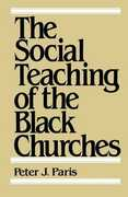 Libro in inglese The Social Teaching of the Black Churches Peter J. Paris