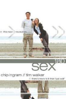 Sex180: The Next Revolution - Chip Ingram,Tim Walker - cover