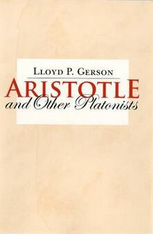 Aristotle and Other Platonists - Lloyd P. Gerson - cover