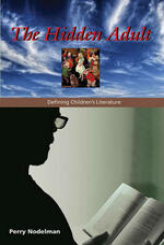 The Hidden Adult: Defining Children's Literature