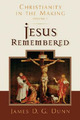 Jesus Remembered: Christ