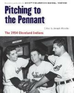 Pitching to the Pennant: The 1954 Cleveland Indians - cover