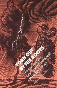 Torn Out by the Roots: The Recollections of a Former Communist - Hilda Vitzthum - cover