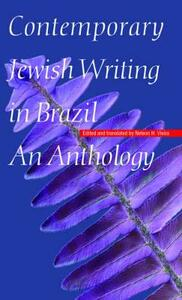 Contemporary Jewish Writing in Brazil: An Anthology - cover