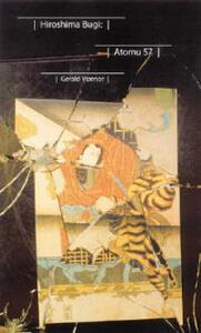 Hiroshima Bugi: Atomu 57 - Gerald Vizenor - cover