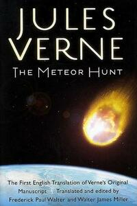 The Meteor Hunt: The First English Translation of Verne's Original Manuscript - Jules Verne - cover