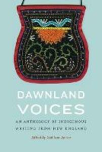 Dawnland Voices: An Anthology of Indigenous Writing from New England - cover