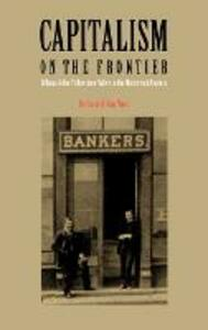 Capitalism on the Frontier: Billings and the Yellowstone Valley in the Nineteenth Century - Carroll Van West - cover