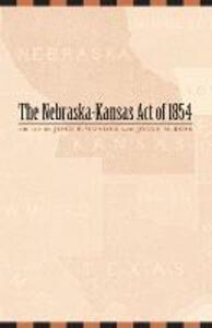The Nebraska-Kansas Act of 1854 - cover