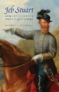 Jeb Stuart and the Confederate Defeat at Gettysburg - Warren C. Robinson - cover
