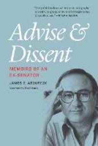 Advise and Dissent: Memoirs of an Ex-Senator - James G. Abourezk - cover