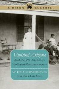 Vanished Arizona: Recollections of the Army Life of a New England Woman, Second Edition - Martha Summerhayes - cover