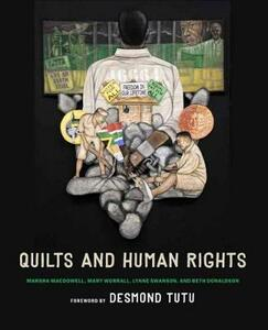 Quilts and Human Rights - Marsha Macdowell,Beth Donaldson,Mary Worrall - cover