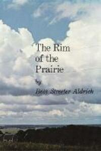 The Rim of the Prairie - Bess Streeter Aldrich - cover