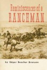 Reminiscences of a Ranchman - Edgar Beecher Bronson - cover