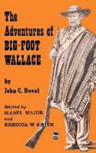 The Adventures of Big-Foot Wallace - John C. Duval - cover