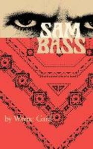 Sam Bass - Wayne Gard - cover