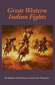 Great Western Indian Fights - Potomac Corral of the Westerners,Potomac Corral of the Westerners - cover