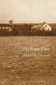 The Home Place - Dorothy Thomas - cover