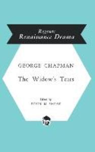 The Widow's Tears - George Chapman - cover