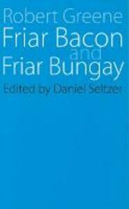 Friar Bacon and Friar Bungay - Jerome A. Greene - cover