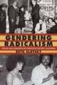 Gendering Radicalism: Women and...