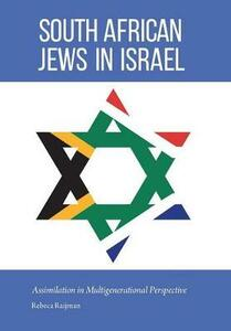 South African Jews in Israel: Assimilation in Multigenerational Perspective - Rebeca Raijman - cover