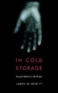 In Cold Storage: Sex and Murder on the Plains - James W. Hewitt - cover