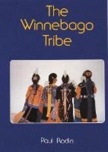 The Winnebago Tribe - Paul Radin - cover