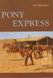 Pony Express - Fred Reinfeld - cover