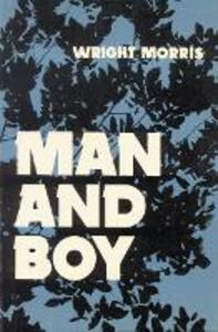 Man and Boy - Wright Morris - cover