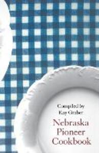 Nebraska Pioneer Cookbook - cover