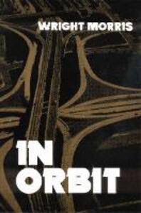 In Orbit - Wright Morris - cover