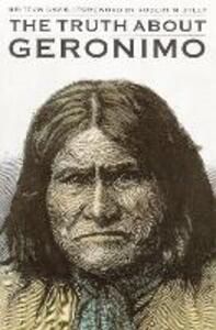 The Truth About Geronimo - Britton Davis - cover