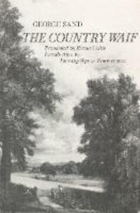 The Country Waif: (Francois le Champi) - George Sand - cover