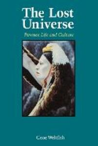 The Lost Universe: Pawnee Life and Culture - Gene Weltfish - cover