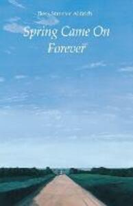 Spring Came On Forever - Bess Streeter Aldrich - cover