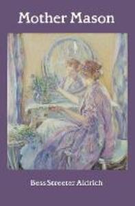Mother Mason - Bess Streeter Aldrich - cover