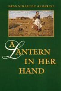 A Lantern in Her Hand - Bess Streeter Aldrich - cover