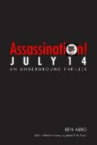 Assassination! July 14 - Ben Abro - cover