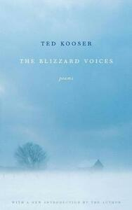 The Blizzard Voices - Ted Kooser - cover