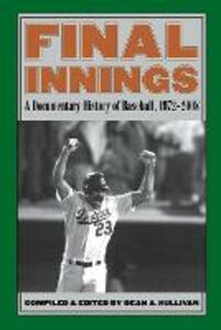 Final Innings: A Documentary History of Baseball, 1972-2008 - cover